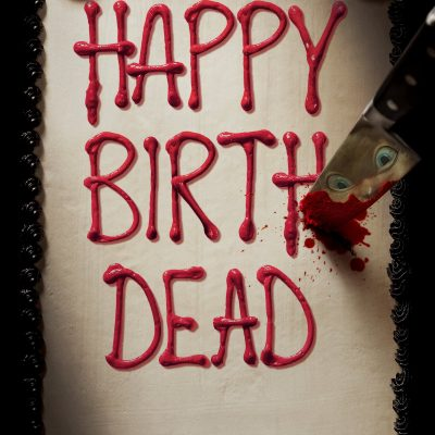 "Affiche du film ""Happy Birthdead"""