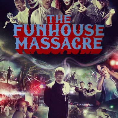"Affiche du film ""The Funhouse Massacre"""