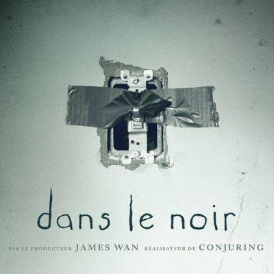 """Affiche du film """"Dans le noir"""""""