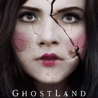 "Affiche du film ""Ghostland"""