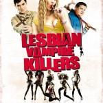 Lesbian Vampire Killers, (enfin) en DVD le 3 Février