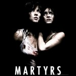 Martyrs – La souffrance absolue comme élévation de l'âme