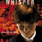 [Critique] Whisper (Stewart Hendler, 2011)