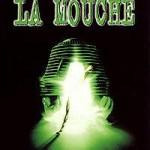 [Critique] La Mouche
