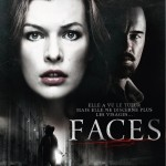 [Critique] Faces ( Julien Magnat, 2011 )