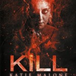 [Critique] Kill Katie Malone (Carlos Ramos Jr, 2011)