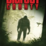 [Trailer] Bigfoot County : il existe !
