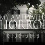 My Amityville Horror : la vraie histoire d'Amityville