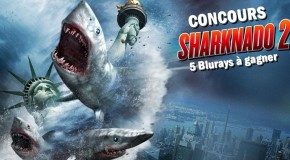 [Concours] Sharknado 2 : des Blurays à gagner !