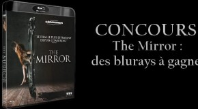 [Concours] The Mirror : 4 Blurays à gagner