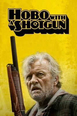 "Affiche du film ""Hobo with a Shotgun"""