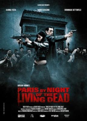 """Affiche du film """"Paris by Night of the Living Dead"""""""