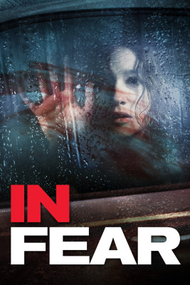 "Affiche du film ""In Fear"""