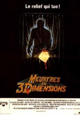 """Affiche du film """"Vendredi 13, chapitre 3 : Meurtres en trois dimensions"""""""