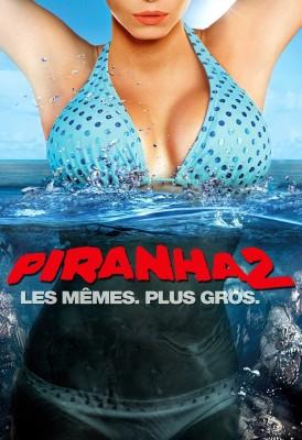 "Affiche du film ""Piranha 3D 2"""