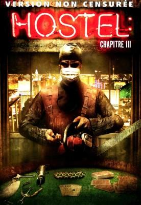 """Affiche du film """"Hostel, chapitre III"""""""