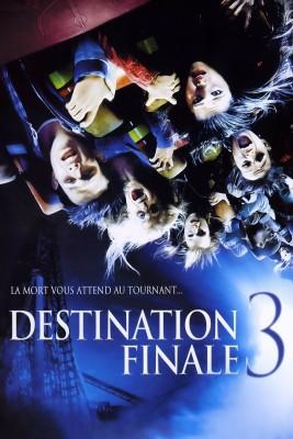 """Affiche du film """"Destination Finale 3"""""""