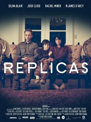 """Affiche du film """"Replicas"""""""