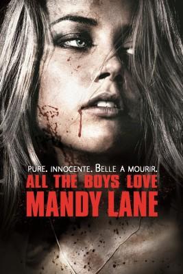 """Affiche du film """"Tous les garçons aiment Mandy Lane"""""""