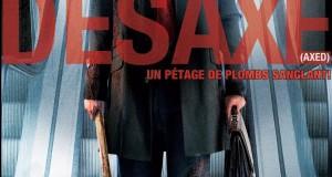 """Affiche du film """"Désaxé"""""""