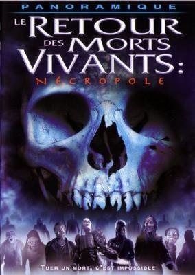 """Affiche du film """"Le retour des morts-vivants 4 - Necropole"""""""
