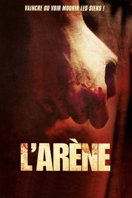 "Affiche du film ""L'arène"""