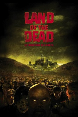 "Affiche du film ""Land Of The Dead : Le Territoire des morts"""