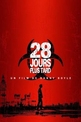 """Affiche du film """"28 Jours Plus Tard"""""""