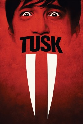 "Affiche du film ""Tusk"""