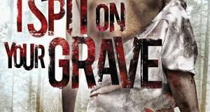 """Affiche du film """"I spit on your grave"""""""