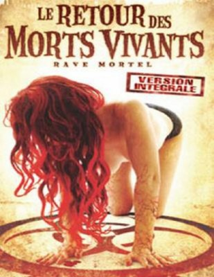 "Affiche du film ""Le retour des morts-vivants 5 - Rave mortelle"""