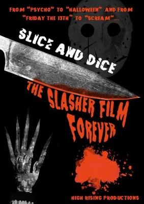 "Affiche du film ""Slice and Dice: The Slasher Film Forever"""