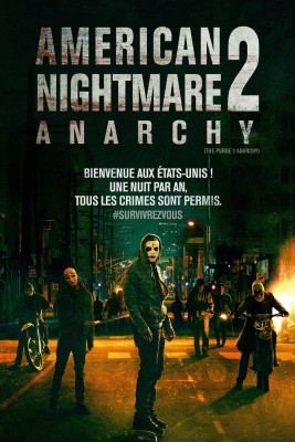 "Affiche du film ""American Nightmare 2 : Anarchy"""