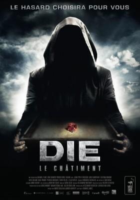 """Affiche du film """"Die : Le Châtiment"""""""