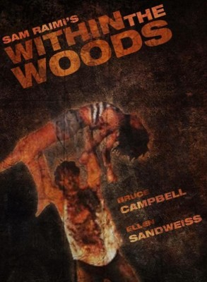 """Affiche du film """"Within the Woods"""""""
