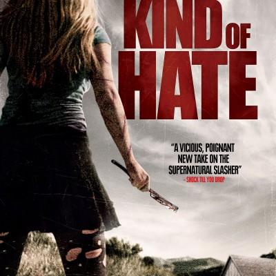 """Affiche du film """"Some Kind Of Hate"""""""