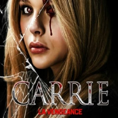 """Affiche du film """"Carrie, La vengeance"""""""