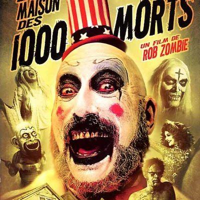 """Affiche du film """"La Maison des 1000 morts"""""""