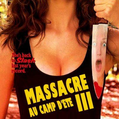 """Affiche du film """"Massacre au camp d'été 3"""""""