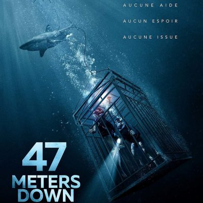 "Affiche du film ""47 Meters Down"""