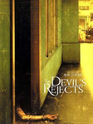 """Affiche du film """"The Devil's Rejects"""""""