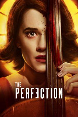 """Affiche du film """"The Perfection"""""""