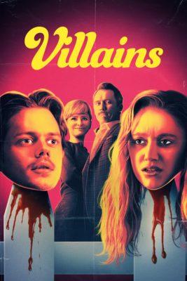 """Affiche du film """"Villains"""""""