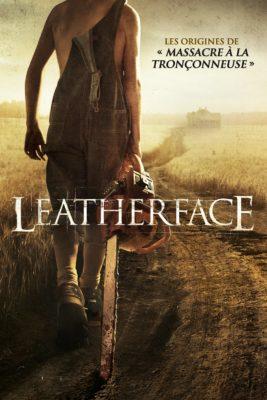 """Affiche du film """"Leatherface"""""""