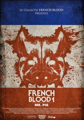 """Affiche du film """"French Blood 1 - Mr. Pig"""""""