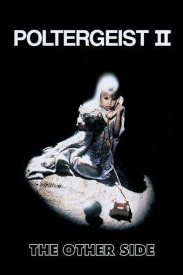 """Affiche du film """"Poltergeist II"""""""