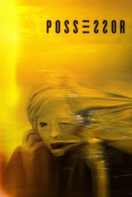 """Affiche du film """"Possessor"""""""