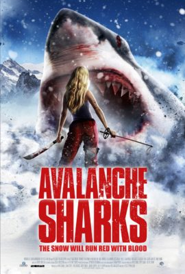 "Affiche du film ""Avalanche Sharks"""
